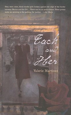 Each and Her By Martinez, Valerie